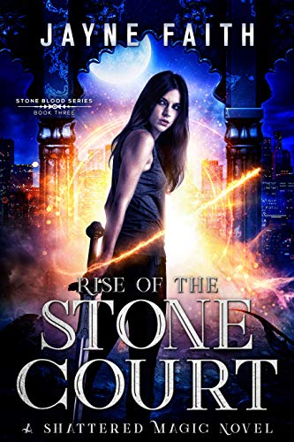 Rise of the Stone Court by Faith